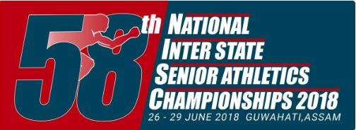 58th National Inter State Senior Athletics Championships 2018.