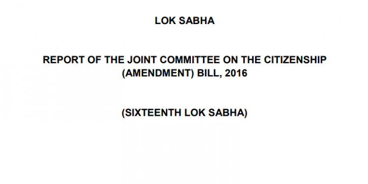 Do you want to read JPC Report on Citizenship Amendment Bill 2016. Here is the full report 1