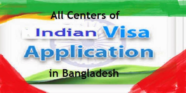 List of Indian visa application centers in bangladesh