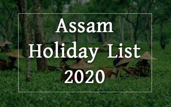 Assam Hoilday List 2020