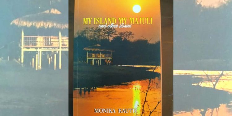 BOOK REVIEW | 'My Island My Majuli': Reality through fiction 1