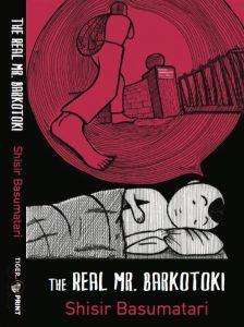 Shisir Basumatari's graphic novel 'The Real Mr Barkotoki' released 1