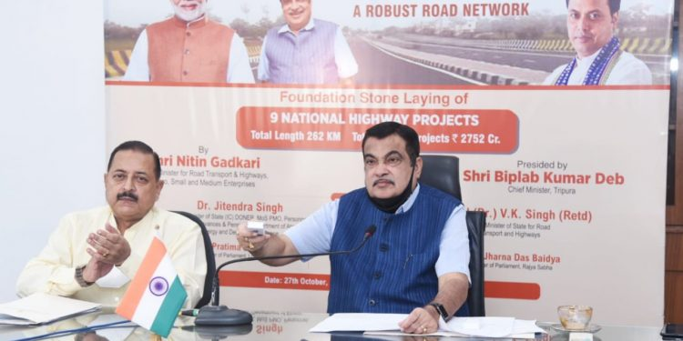 Union minister Nitin Gadkari laid the foundation stones of nine highway projects in Tripura to be built at over Rs 2,752 crore.