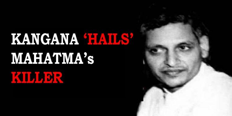 Kangana Ranaut glorifies Mahatma Gandhi's killer Nathuram Godse on Martyrs Day 1