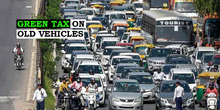 Are you an owner of old polluting vehicle? Beware! You may invite 'Green Tax' 1