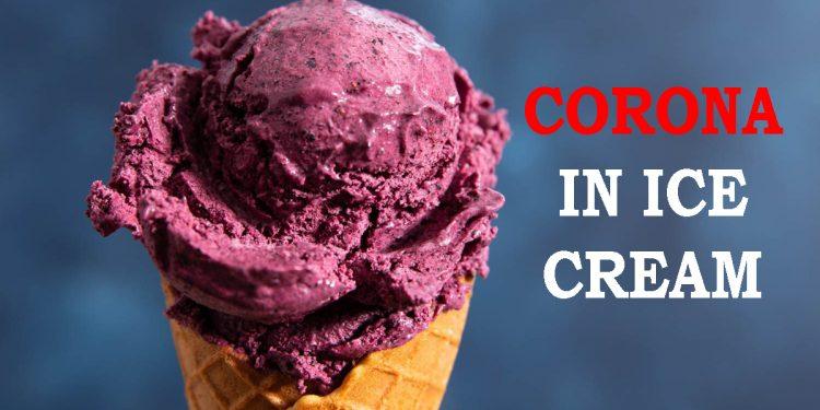 Coronavirus found on ice cream in China 1