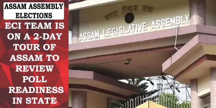 Assam Assembly Elections: ECI team visits State, reviews poll preparedness in Eastern Assam 1