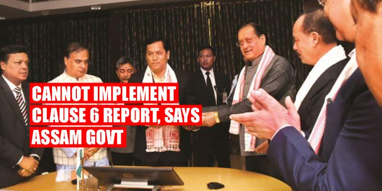Keeping hopes of Assamese people aside, Assam Government says it cannot implement Clause 6 report 1