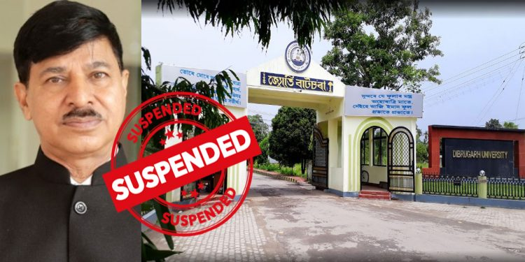 Assam: Dibrugarh University vice-chancellor suspended, high-level enquiry ordered 1