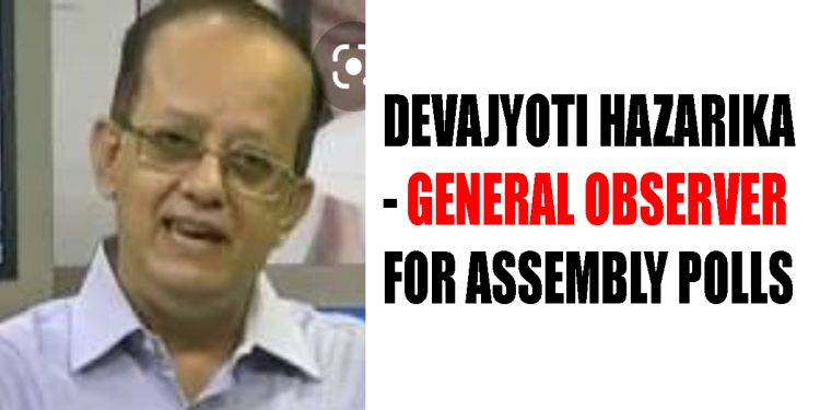 ECI appoints GMC Commissioner Devajyoti Hazarika as General Observer for Assembly elections in 5 States 1