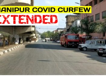 COVID-19 curfew in seven Manipur districts extended 1