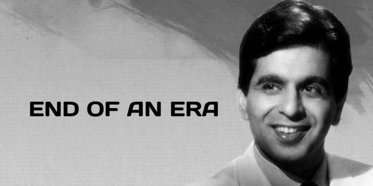 Dilip Kumar – End of an era 1